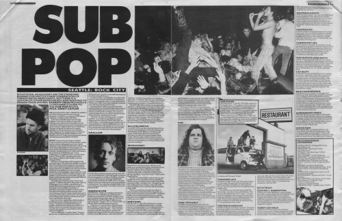 """Sub Pop: Seattle: Rock City"" by Everett True, Melody Maker, March 18, 1989 (scan by Archived Music Press)""There's a quote of mine from the Sub Pop article that has been used more than anything else I've written, which is the earliest description of Nirvana in a British music paper—how 'They're four working-class guys from Aberdeen, blah blah blah.' What's really kind of annoying about seeing that description everywhere is, although it's attributed to me, they're not my words. I was on serious deadline, an I wasn't an experienced writer by any stretch of the imagination back then. So I was on the phone to [Sub Pop's] Jonathan Poneman in Seattle and I was copying down word-for-word what he was telling me about these artists. That's quite dreadful, really, but what the hell.""—former Melody Maker writer Everett True, from Everybody Loves Our Town: An Oral History of Grunge"
