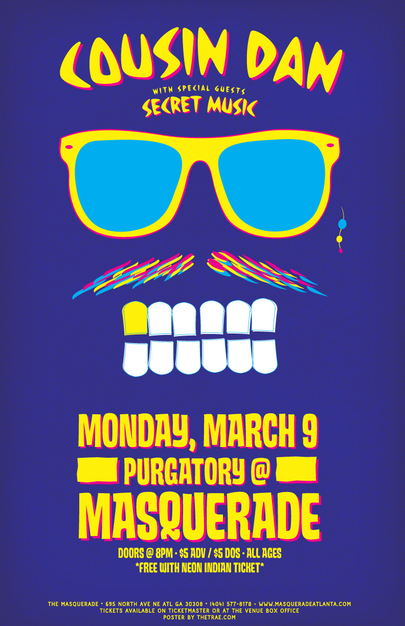 Cousin Dan and Secret Music @ the masquerade Mon. 19th!