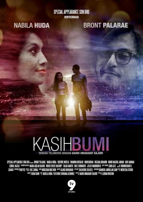gambarmenarik:  Poster Telemovie - KASIH BUMI (Nabila Huda & Bront Palarae)  I feel like watching this again. Haih.