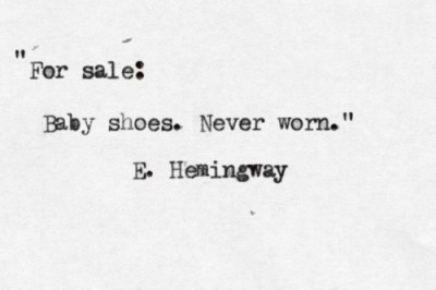 Ernest Hemingway once won a bet by crafting a six-word short story, that can make people cry. Here it is.