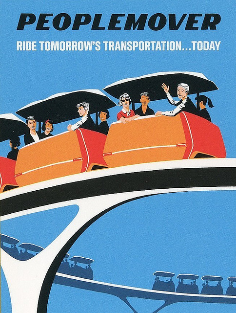 Disneyland PeopleMover Attraction Poster by hmdavid on Flickr.