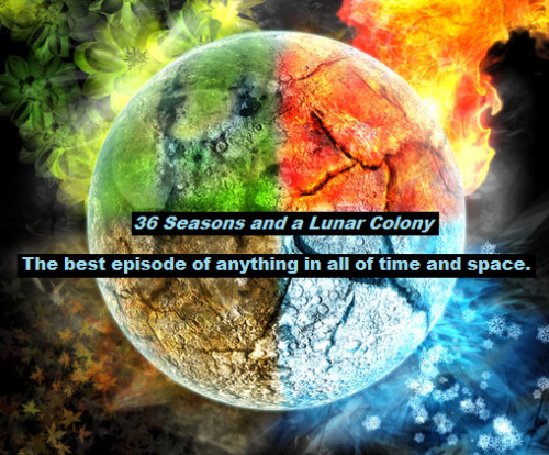 36 Seasons and a Lunar Colony was so amazing but I think they're going do even better this year; jousting with nerf swords is way cooler than playing Tesla-tag.