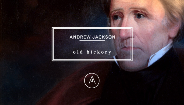 Branding the U.S. Presidents  Andrew Jackson (1767-1845)