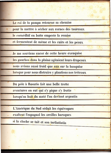calyx:  Raymond Queneau. First page from Cent Mille Milliards de Poèmes, 1961     From Wikipedia: They are printed on card with each line on a separated strip, like a heads-bodies-and-legs book, a type of children's book with which Queneau was familiar. As all ten sonnets have not just the same rhyme scheme but the same rhyme sounds, any lines from a sonnet can be combined with any from the nine others, so that there are 1014 (= 100,000,000,000,000) different poems. It would take some 200,000,000 years to read them all, even reading twenty-four hours a day. When Queneau ran into trouble while writing the poem(s), he solicited the help of mathematician Francois Le Lionnais, and in the process they initiated Oulipo.