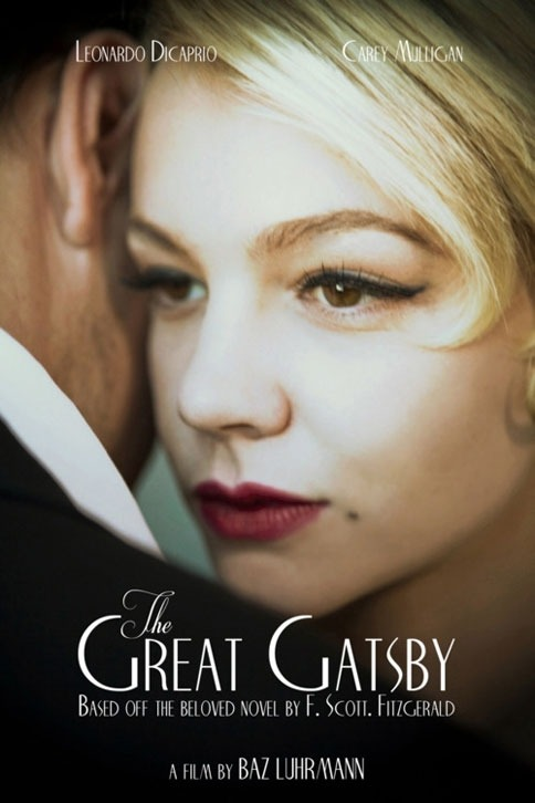iheartclassics:  First Look: The Great Gatsby movie poster. Eeeee-is it December yet?