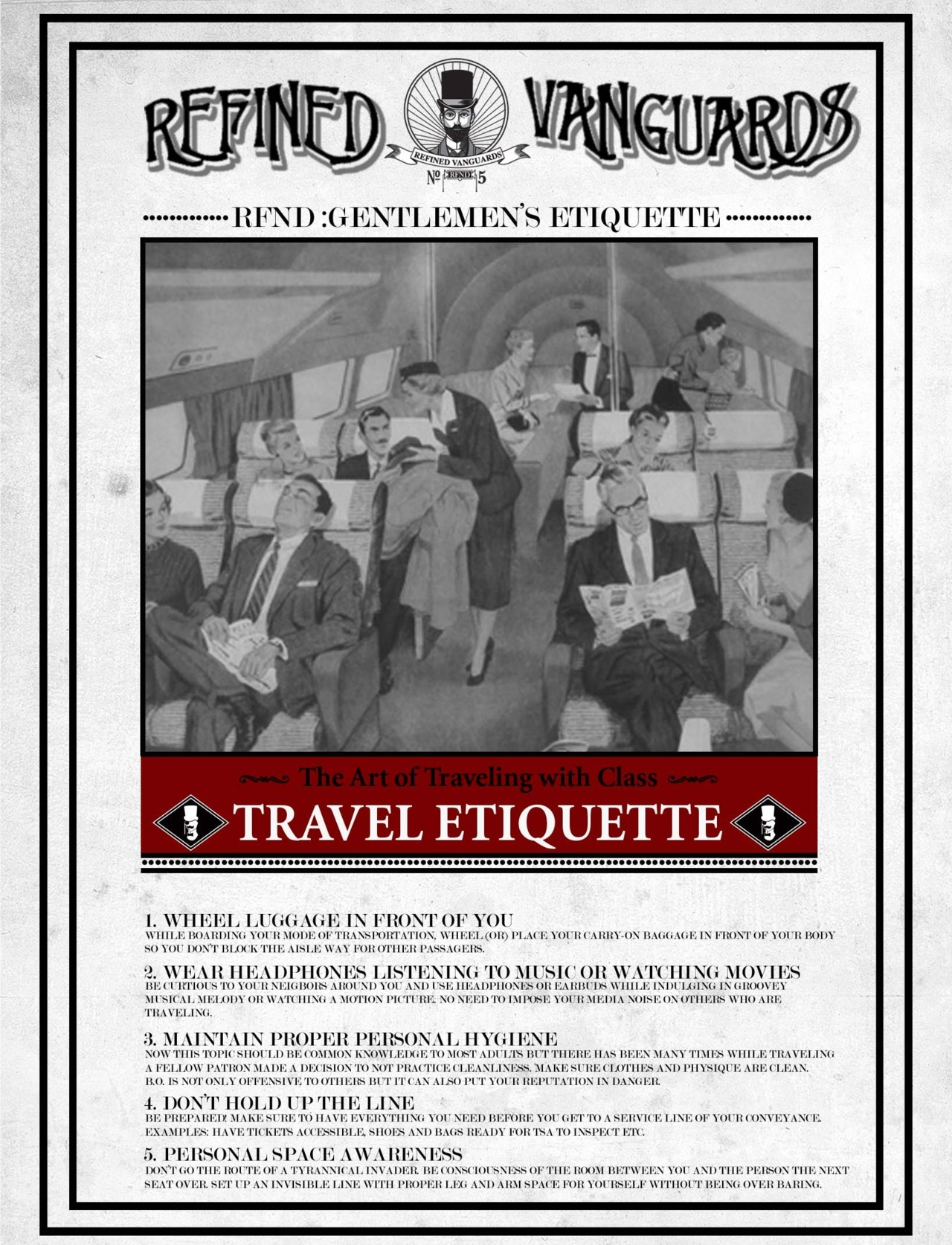RFND Gentlemen's Etiquette XI Throughout the year hundreds of jet-setters, train riders and bus trotters journey to different cities or countries.  Whether it's personal or business, traveling is one of those luxuries that most of us enjoy…READ MORE!