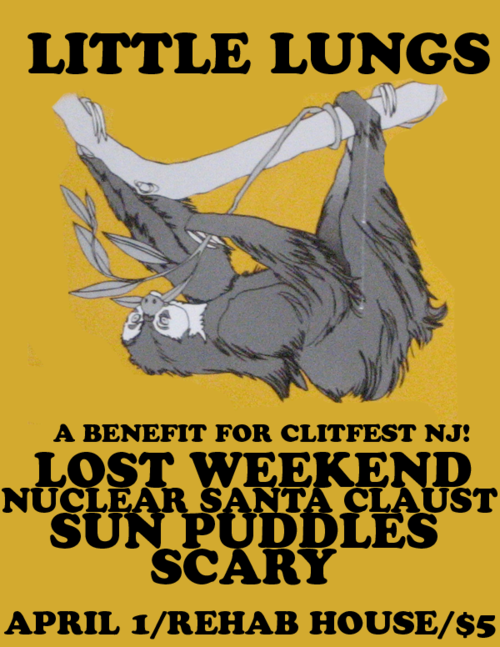 This show is a benefit for CLITFEST NJ.  There will also be a VEGAN BAKESALE! At Rehab House (message for address). 7pm. $5. Facebook Event Page here
