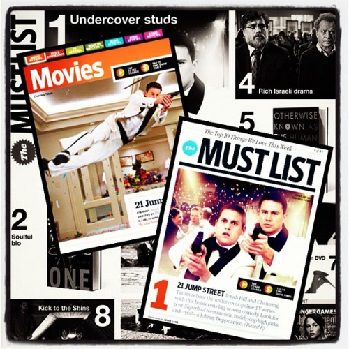 21 Jump Street is #1 on Entertainment Weekly's Must List and gets an A- rating!!!  (Taken with instagram)