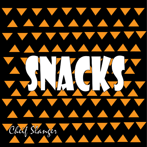 Snacks - Cheif Slanger Hip-hop at a chill pace. For the people looking for something new to listen to, to hold them over for the next Cheif project! Click the pic for the Download!