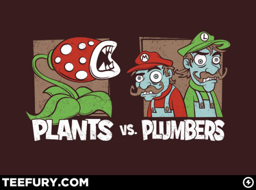 Plants vs Plumbers — today only on Teefury for just $10!