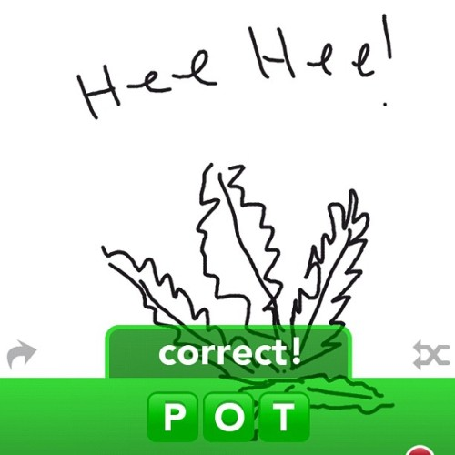 While playin my #Momma #lol #pot #drawsomething #weed #heehee #cute 😚💨 (Taken with instagram)