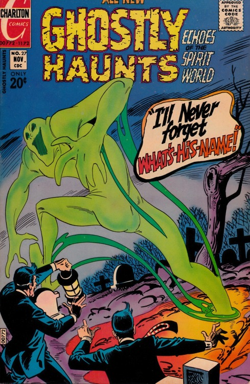 Ghostly Haunts #27 - Charlton Comics, November, 1972