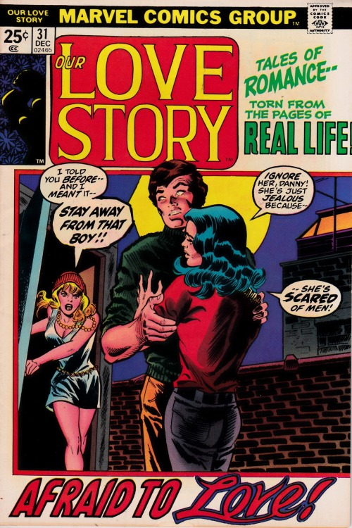 "turner-d-century:  romancecomics:   Our Love Story  #31  ""..She's scared of men!"""