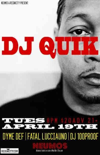 Another awesome Seattle show! DJ Quik with Dyme Def, Fatal Lucciauno & DJ 100 Proof at Neumos!