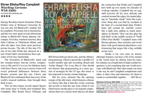 Downbeat magazine had a very nice review by Bill Meyer in their last edition, of the Campbell/Elisha album Watching Cartoons With Eddie. Click on the picture to enlarge it to a readable size.