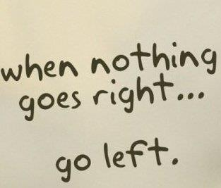 When nothing goes right… #inspirational