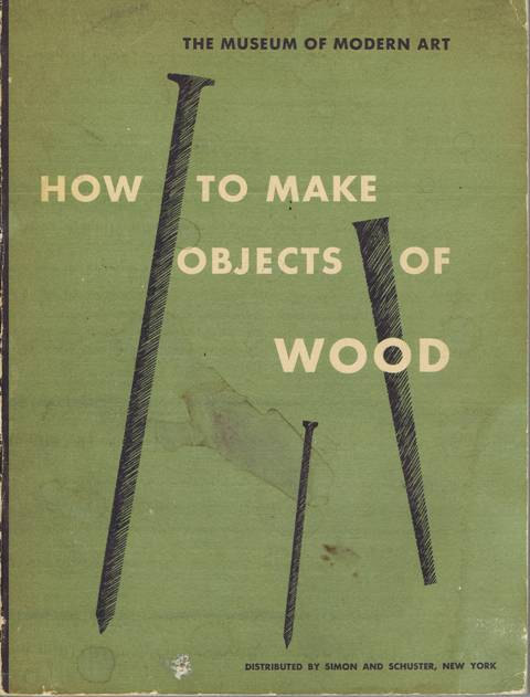 How to Make Objects of Wood.