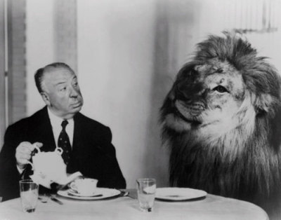 Pictured above: Sir Alfred Hitchcock, sassing a lion. I'M OUT.