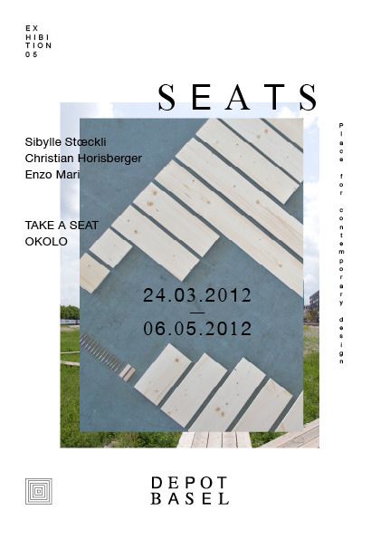 SEATS 05: Sibylle Stoeckli, Christian Horisberger, Enzo Mari at Depot Basel, Switzerland