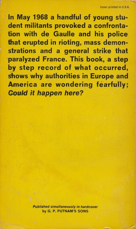 The back cover of Red Flag Black Flag: French Revolution 1968, by Patrick Seale and Maureen McConville, Ballantine Books, New York, 1968. See the front cover here.