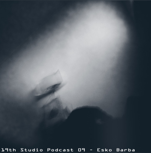 19th Studio Podcast 09 - Esko Barba On the lovely spring month (March), we give the spaceship controls to the Swedish producer/DJ, Mr EskoBarba. He delivers the perfect mix to enter in the mood of flowering fields…. TRACKLIST: Milton Bradley - Somewhere Beyond My Illusion Unknown - Untitled (B1, Dub Chronicles 2) Obtane, Giorgio Gigli, Tin Man - Ghost Of Techno Sascha Rydell - SR2 Delta Funktionen - Ones Space Szymon Hollner - Wigilia SCB - 20:4 Pepe Arcade and Dakpa - Basement Two Yagya - Tvö Fluxion - No Man Is An Island Deepchord - Vintage Isle (Echospace Reshape) Textural Being - Seafoam Massive Attack Vs Burial - Paradise Circus Decoside - Magenta DOWNLOAD HERE