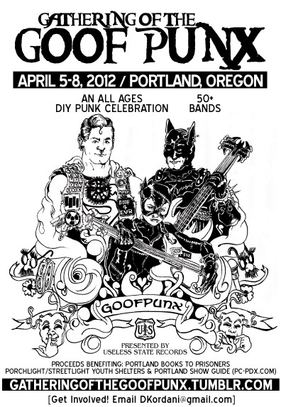 gatheringofthegoofpunx:  ALL-AGES DIY punk celebration in Portland, OR.Tons of bands, tons of fun, tons of goof.  So excited for this weekend! Avoiding incredibly non-vegan friendly holidays with the fam by having a good time with friends is my favorite thing…