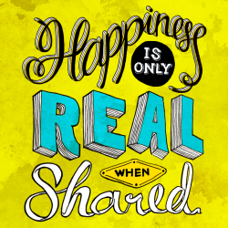 Illustype 031 — Happiness is only real when shared