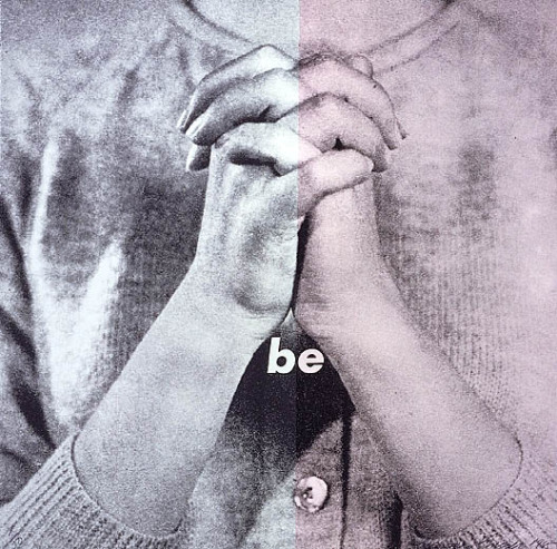 rdn43:  Barbara Kruger - Be | #BarbaraKruger #art #VisualArt #quote #be #rdnslv43