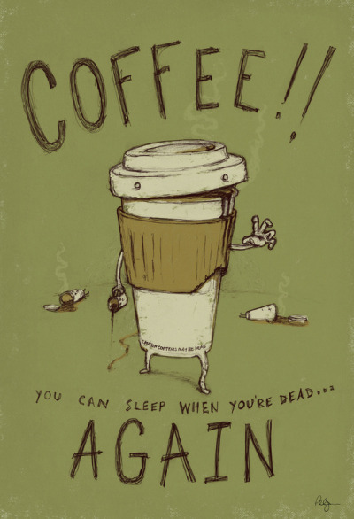 darksilenceinsuburbia:  Phil Jones. Zombie Coffee.
