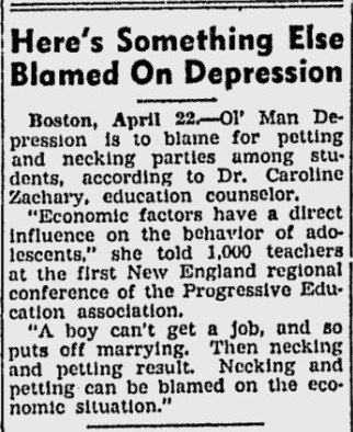 "questionableadvice:  ~ The Sunday Morning Star, Wilmington DE; April 23, 1939""Necking and petting can be blamed on the economic situation.""  Maybe that's why we just had a recession??? It's amazing what was commonly believed. (via imgTumble)"