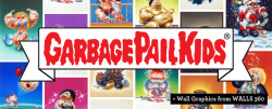 WALLS 360 and Topps Partner to Produce New Garbage Pail Kids Wall Graphics