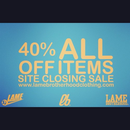 40% OFF sale is still going strong. Supply is running out and the clock is ticking for the site to be shut down. Shop www.lamebrotherhoodclothing.com for all LBR5 releases. LBR6 + NEW website coming soon. #lb #lame #lamebrotherhood #fashion #streetwear #art #clothing #tshirts #crewnecks  (Taken with instagram)