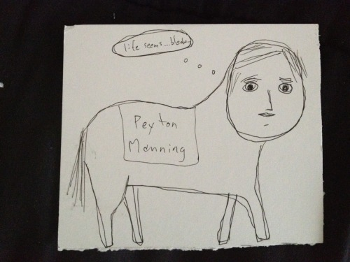 In honor of Peyton Manning signing with the Denver Broncos, here is a portrait of Manning as a horse drawn by Tao Lin, commissioned last Monday based off of this Buzzfeed photo created by my former Fix co-worker (and current BuzzFeed sports guy) Kevin Lincoln. It came in the mail today, which is just the most perfect timing in the world. Thanks, Tao!
