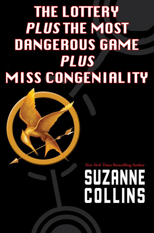 plus Battle Royale Suzanne Collins: The Hunger Games Reader Submission: Title by comedian Tyler Snodgrass