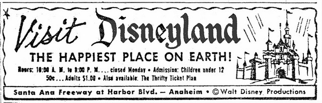 DISNEYLAND for $1.00! by BudCat14/Ross on Flickr.Via Flickr: Los Angeles Newspaper ad, middle 1950s, probably 1955. Admission: $1.00, children 50-CENTS!