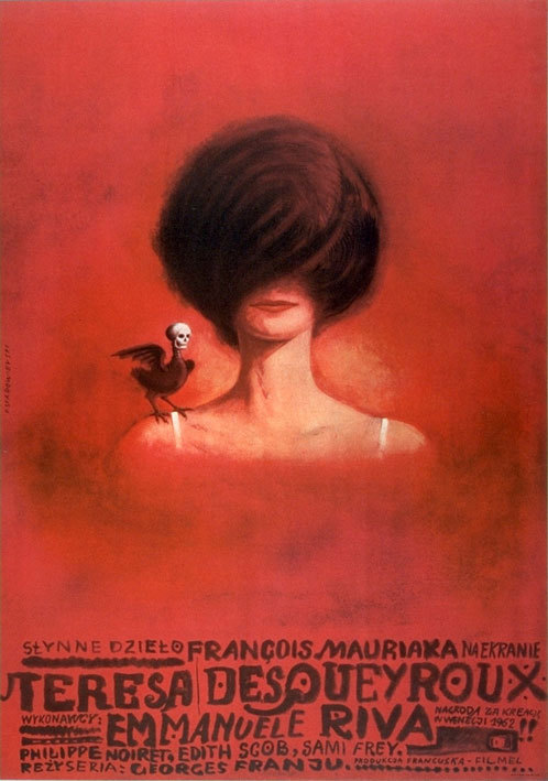 movieposteroftheday:  Polish poster for THERESE DESQUEYROUX (Georges Franju, France, 1962) Artist: Franciszek Starowieyski (1930-2009) Poster source: Listal