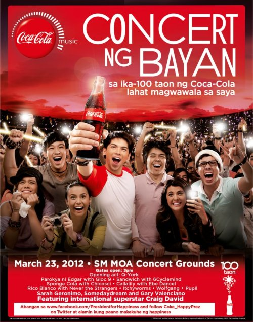 Coca-Cola Concert ng Bayan on March 23, 2012 at the SM Mall of Asia Concert Grounds. Featuring LIVE performances by the international RnB superstar, Craig David and a lot more! See more details here: http://manilaconcertscene.blogspot.com/2012/03/coca-cola-concert-ng-bayan.html