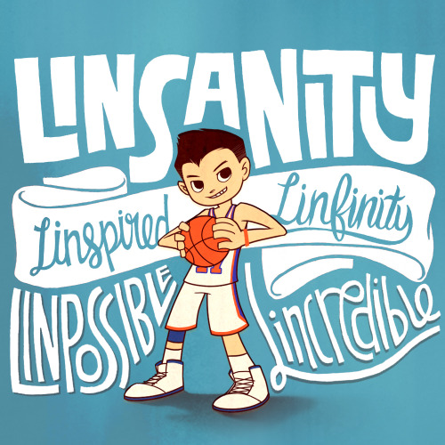 Illustype 033 — Linsanity. Linspired. Linfinity. Linpossible. Lincredible. Collaboration with Mel! I love her illustration work!!!