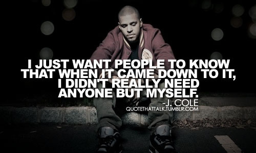 J Cole Life Quotes J. Cole Quotes. Quotes...