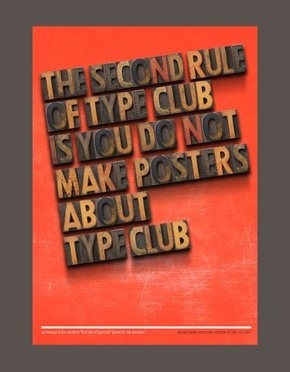 Martyn over at HM did this great redux of my Type Club poster. Check the entire post out here. And of course: The Original