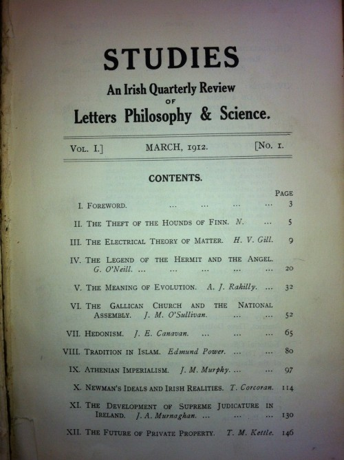 The first issue of 'Studies: An Irish Quarterly Review of Letters, Philosophy & Science.' was published by the Irish Jesuits in March 1912. Single numbers cost half-a-crown; a yearly subscription ten shillings, post free. To commemorate the centenary, 'An Irish Century: Studies 1912-2012' edited by Bryan Fanning, will be launched tonight by John Bruton at Newman House, St. Stephen's Green, Dublin.