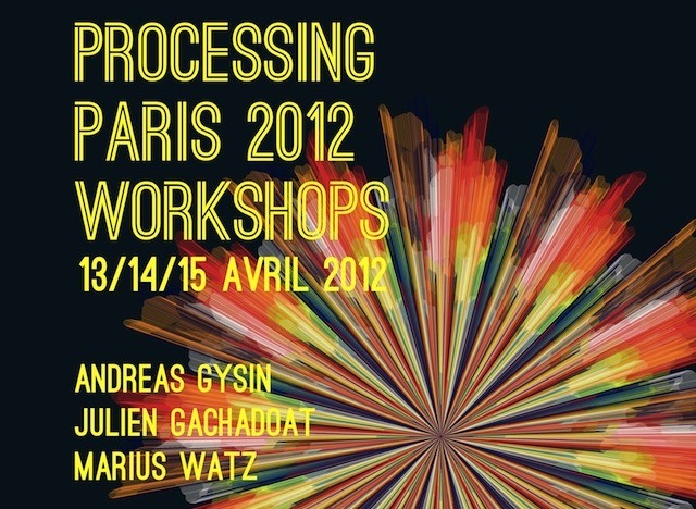 Processing Paris – Workshops with Andreas Gysin, v3ga and Marius Watz  Processing Paris is a series of workshops for artists and designers who wish to learn, develop and share their creative coding skills. Each year the team invites best professionals and teachers in the field to lead their workshops, catering for beginners to the most experienced.