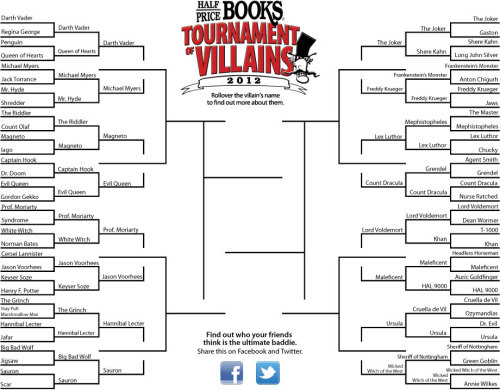 Half Price Books has a Tournament of Villains bracket! Go to their site and hover over the names to see more info about each villain.