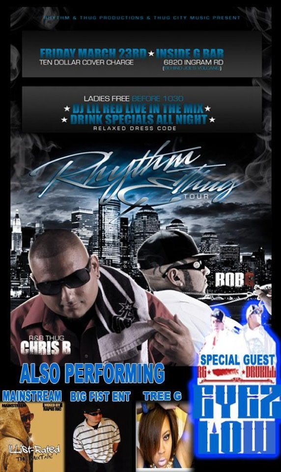 Bringing the R&B Portion of this R&Thug event!:::  Tree G will be performing at the Rhythm and Thug Tour in both San Antonio-March 23 (see flyer) and in Austin-March 22 at Club Pachanga @2120 E. Riverside :: $10 cover. Hittreegmusic@gmail.com for tickets. Ladies free before 10:30!!