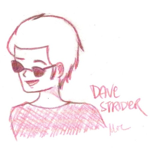 and here! have one of Dave-freaking-cool-Strider