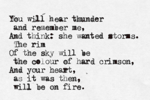"typewrittenword:  ""You Will Hear Thunder"" by Anna Akhmatova submission from charlie-dontsurf"