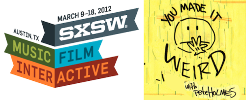You Made It Weird: Live From SXSW Judd Apatow, Kumail Nanjiani, Todd Barry, Chris Gethard and Doug Benson. I think we're good.