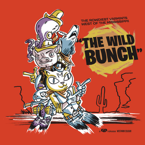 the Wild Bunch! featuring Ernest Porknine now available in my new Redbubble storefront: CLICK!