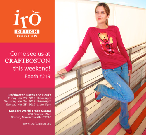 Join IRO Design this weekend in Boston as we exhibit at the CRAFTBOSTON show. Fri March 23 - Sun March 25.
