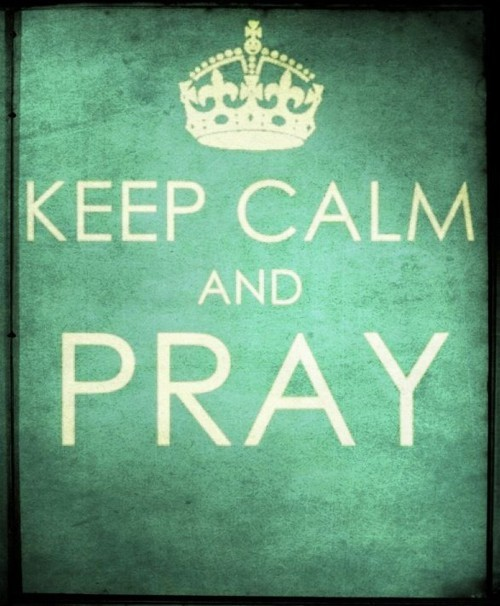 Keeep calm and pray